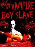 vampire boy slave